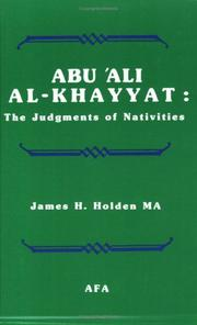 Cover of: The Judgments of Nativities by Yaḥyá ibn Ghālib Khayyāṭ, James H. Holden