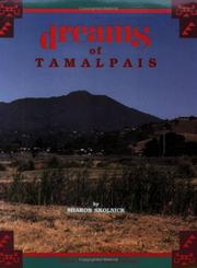 Cover of: Dreams of Tamalpais by Sharon Skolnick