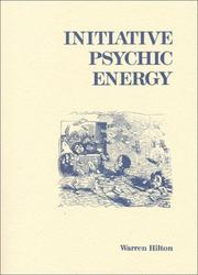 Cover of: Initiative Psychic Energy | Warren Hilton