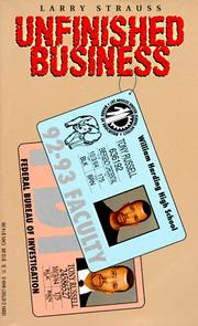 Cover of: Unfinished business | Larry Strauss