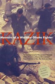 Cover of: Memoirs of a Warsaw Ghetto Fighter | Kazik (Simha Rotem)