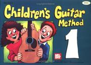 Cover of: Mel Bay Children's Guitar Method | William Bay
