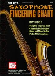 Cover of: Mel Bay Saxophone Fingering Chart | William Bay