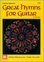 Cover of: Mel Bay Great Hymns for Guitar | William Bay