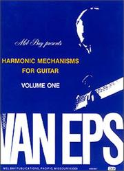 Cover of: Mel Bay George Van Eps Harmonic Mechanisms for Guitar, Vol. 1 | George Van EPS