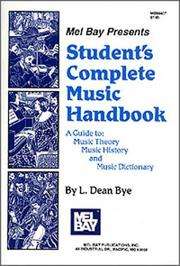 Cover of: Mel Bay Students Complete Music Handbook | Dean L. Bye