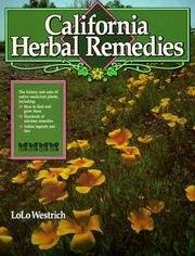 Cover of: California herbal remedies by LoLo Westrich