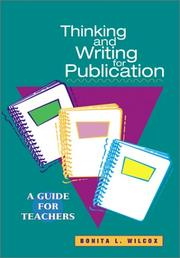 Cover of: Thinking and writing for publication | Bonita L. Wilcox