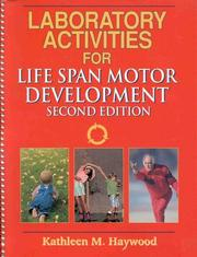 Cover of: Laboratory Activities for Life Span Motor Development by Kathleen M., Ph.D. Haywood
