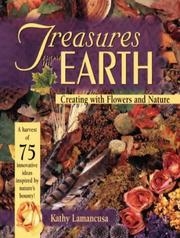 Cover of: Treasures from the earth by Kathy Lamancusa