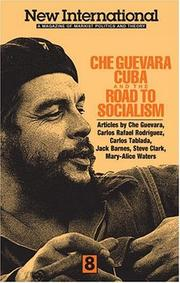 Cover of: Che Guevara, Cuba, and the Road to Socialism (New International) | Ernesto Guevara