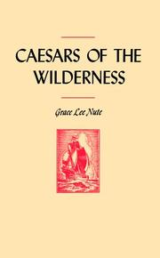 Cover of: Caesars of the wilderness by Grace Lee Nute