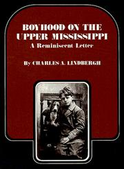 Cover of: Boyhood on the Upper Mississippi | Charles A. Lindbergh