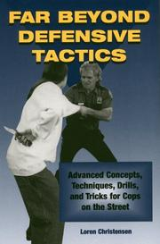 Cover of: Far beyond defensive tactics | Loren W. Christensen