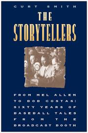 Cover of: The Storytellers: From Mel Allen to Bob Costas | Curt Smith