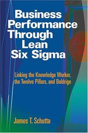 Cover of: Business Performance Through Lean Six SIGMA | James T. Schutta