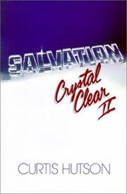 Cover of: Salvation crystal clear II | Curtis Hutson