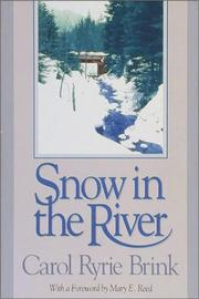 Cover of: Snow in the river | Carol Ryrie Brink