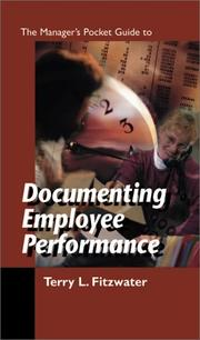 Cover of: The Manager's pocket guide to documenting employee performance | Terry L. Fitzwater