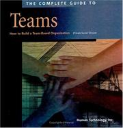 Cover of: The Complete Guide to Teams | Inc. Human Technology