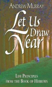 Cover of: Let Us Draw Near | Andrew Murray