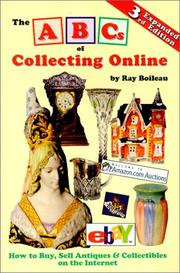 Cover of: The ABCs of collecting online | Ray Boileau