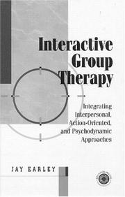 Cover of: Interactive Group Therapy by Jay Earley