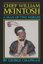 Cover of: Chief William McIntosh | George Chapman