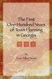 Cover of: The First One Hundred Years of Town Planning in Georgia | Joan, Niles Sears