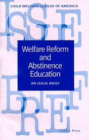Cover of: Welfare reform and abstinence education | Wendy Castro