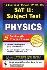 Cover of: The Best test preparation for the College Board achievement test in physics | D. K. Bross, M. H. Farmer, M. L. Lemley, L. Weathers