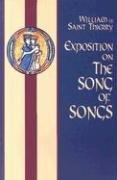 Cover of: Exposition on the Song of Songs | William of Saint Thierry