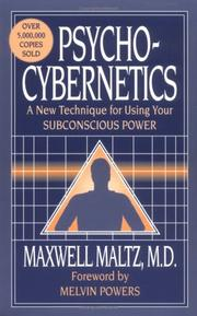 Cover of: Psycho-cybernetics by Maxwell Maltz