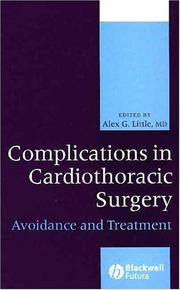 Cover of: Complications of Cardiothoracic Surgery | Alex G. Little
