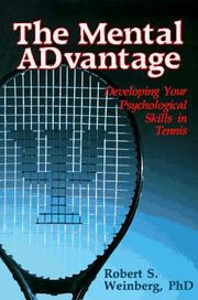 Cover of: The Mental Advantage | Robert S. Weinberg