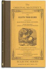 Cover of: The Original McGuffey's Eclectic Third Reader (Eclectic school series) (Eclectic school series) | William Holmes McGuffey