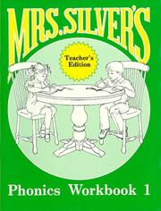 Cover of: Mrs. Silver's Phonics Workbook 1 | Claudine Silver