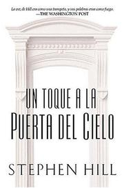 Cover of: Un toque a la puerta del cielo | Stephen Hill
