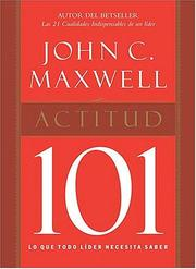 Cover of: Actitud 101 by John C. Maxwell