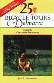 Cover of: 25 bicycle tours on Delmarva by John R. Wennersten