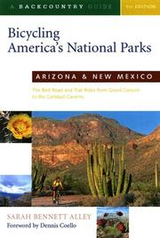 Cover of: Bicycling America's National Parks: Arizona and New Mexico | Sarah Bennett Alley