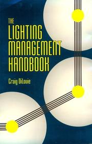 Cover of: The lighting management handbook by Craig DiLouie