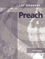 Cover of: Lay Speakers Preach | John P. Gilbert