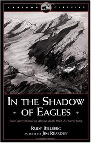 Cover of: In the shadow of eagles | Rudy Billberg