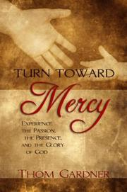 Cover of: Turn toward mercy | Thom Gardner