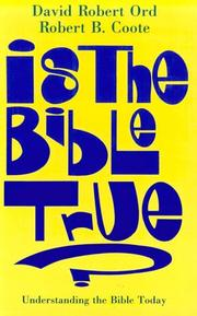 Cover of: Is the Bible true? by David Robert Ord