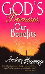 Cover of: God's promises, our benefits | Andrew Murray