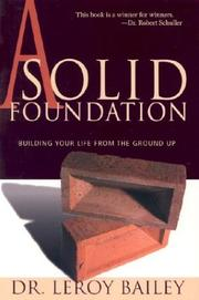 Cover of: A Solid Foundation | Leroy Bailey