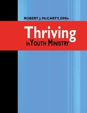 Cover of: Thriving In Youth Ministry | Robert J. McCarty