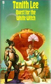 Cover of: Quest for the White | Tanith Lee